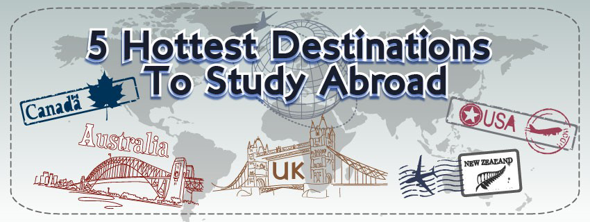 5 HOTTEST DESTINATIONS TO STUDY ABROAD