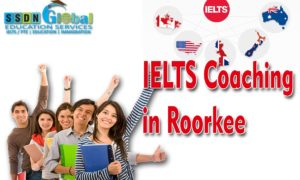 Best IELTS Coaching in Roorkee | IELTS Institute in Roorkee